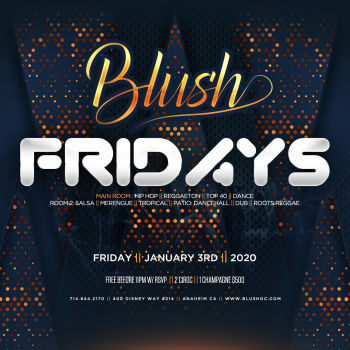 Blush Fridays - Fri Mar 6
