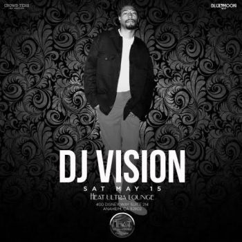 Heat Saturdays W/ DJ Vision - Sat May 15