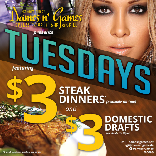 $3 Steak Tuesdays - Dames N Games Topless Sports Bar & Grill LA