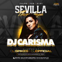 Sevilla Thursdays presents DJ CARISMA ( YoungCalifornia)