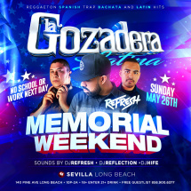 La Gozadera Latina (Memorial Day Weekend) presenta DJ REFRESH (BMPLatino)