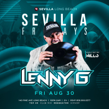 SEVILLA FRIDAYS with DJ LENNY G alongside with DJ WILLO