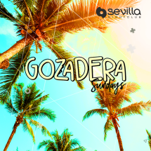 LA GOZADERA - Your Caliente Sundays