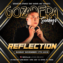 GOZADERA SUNDAYS - YOUR CALIENTE NIGHTS WITH DJ REFLECTION