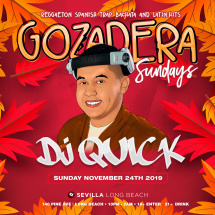 GOZADERA SUNDAYS - YOUR CALIENTE NIGHTS WITH DJ QUICK