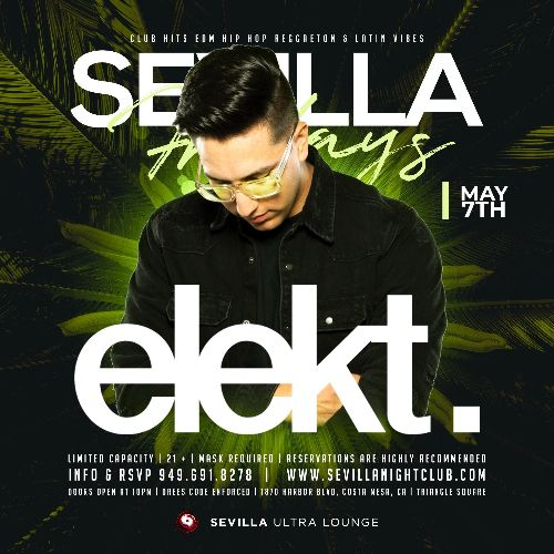 Event: SEVILLA FRIDAYS with DJ ELEKT | Date: 2021-05-07