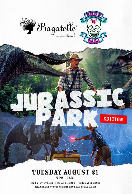 Jurassic Park Edition - Bagatelle Miami