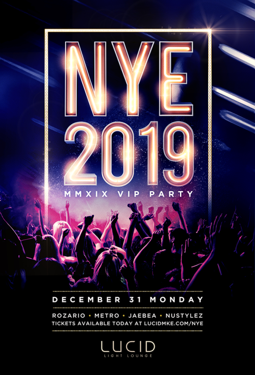 Lucid's NYE 2019 [MMXIX VIP Party] - Lucid Light Lounge