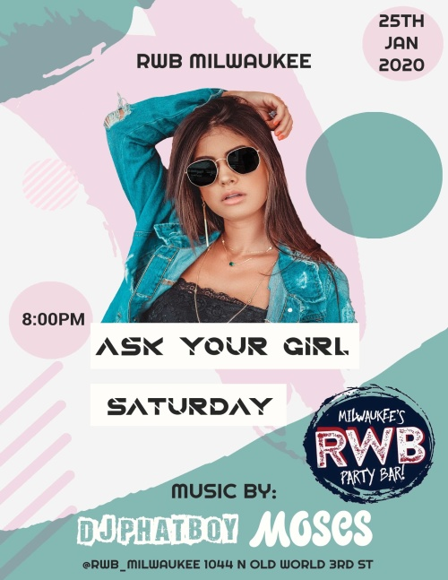 Ask Your Girl Saturday - RWB