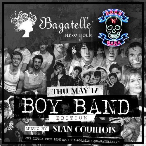 Rock 'N' Baga Boy Band Edition - Bagatelle NY Restaurant