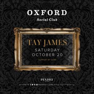 Oxford Social Club: Tay James, Saturday, October 20th, 2018