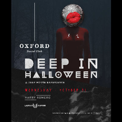 Oxford Social Club: Deep in Halloween with Harry Romero, Wednesday, October 31st, 2018