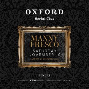 Oxford Social Club: Manny Fresco, Saturday, November 10th, 2018