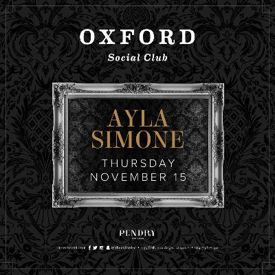 Oxford Social Club: Ayla Simone, Thursday, November 15th, 2018