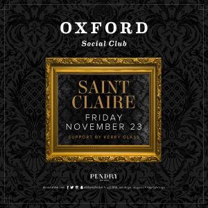 Oxford Social Club: Saint Claire, Friday, November 23rd, 2018