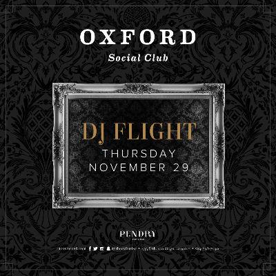 Oxford Social Club: DJ Flight, Thursday, November 29th, 2018