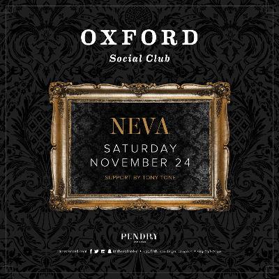 Oxford Social Club: DJ Neva, Saturday, November 24th, 2018