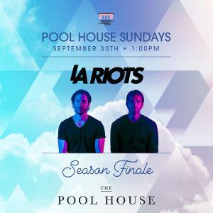 Pool House Sunday's: LA Riots, Sunday, September 30th, 2018