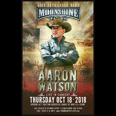 Aaron Watson LIVE in Concert with Carlton Anderson at Moonshine Flats, Thursday, October 18th, 2018