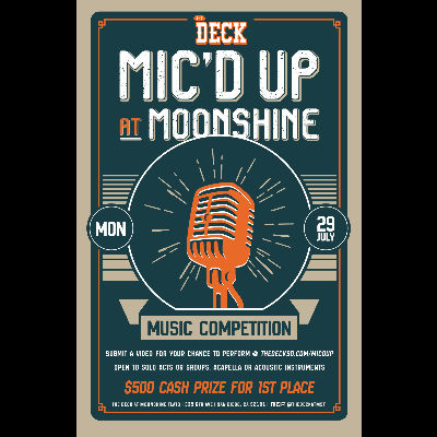 Mic'd Up Music Competition at The Deck, Monday, July 29th, 2019