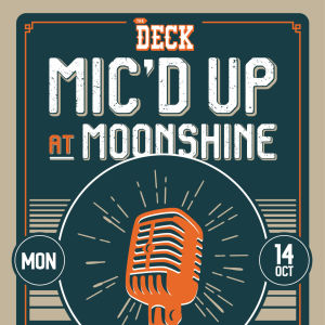 Mic'd Up Music Competition at The Deck, Monday, October 14th, 2019