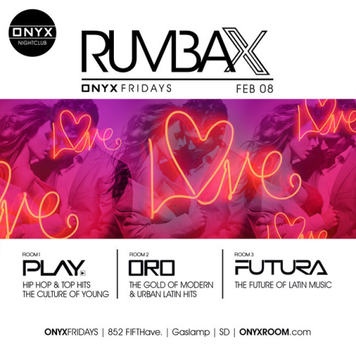 ONYX NIGHTCLUB PRESENTS RUMBA X FRIDAYS - Onyx Room