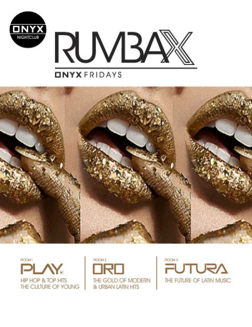 Onyx Nightclub presents Rumba X - Onyx Room