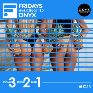 Onyx Nightclub presents Rumba X, Friday, August 23rd, 2019