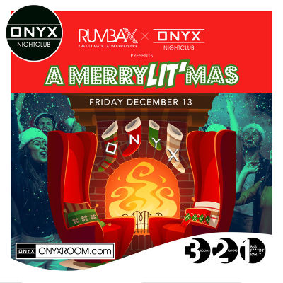 Onyx Nightclub presents Rumba X, Friday, December 13th, 2019