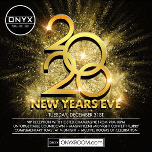 Onyx Presents New Year's Eve 2020, Tuesday, December 31st, 2019