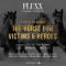 A Night To Honor The Horse Fire Victims & Heroes