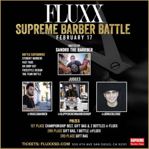Fluxx Presents 1st Annual Supreme Barber Battle, Sunday, February 17th, 2019