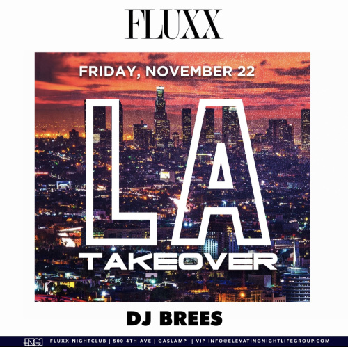 Friday's at FLUXX LA Takeover w/ Brees - Fluxx