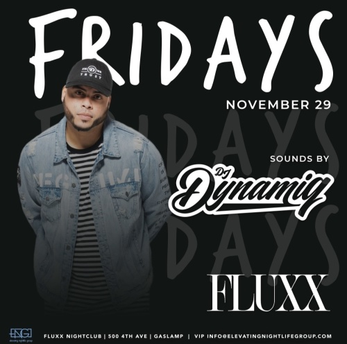 Friday's at FLUXX w/ DYNAMIQ - Fluxx