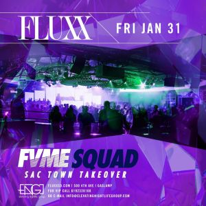 Fridays at FLUXX w/ FVME Squad, Friday, January 31st, 2020