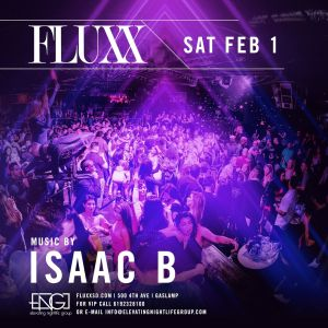 Saturdays at FLUXX w/ Isaac B, Saturday, February 1st, 2020