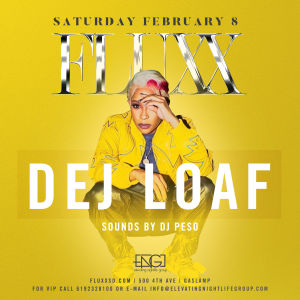 Fluxx Nightclub Presents Dej Loaf, Saturday, February 8th, 2020