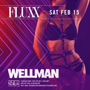 Saturdays at FLUXX w/ Wellman, Saturday, February 15th, 2020