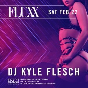 Saturdays at FLUXX w/ Kyle Flesch, Saturday, February 22nd, 2020