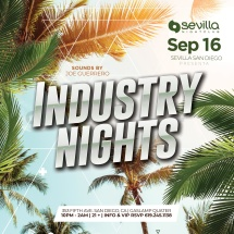 INDUSTRY NIGHTS with DJ JOE GUERRERO