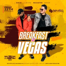 SEVILLA FRIDAYS WITH BREAKFAST N VEGAS