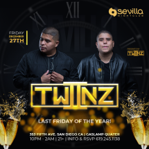 LAST FRIDAY OF THE YEAR. WITH TWIINZ | SEVILLA FRIDAYS