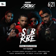 SOB x RBE at Bassmnt Trill Thursday 6/21
