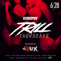 Trill Thursdays at Bassmnt 6/28