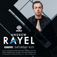 Andrew Rayel x Insomniac Events at Bassmnt Saturday 8/25