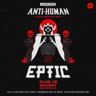 Eptic x Bassrush at Bassmnt Friday 10/5