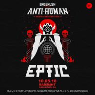 Eptic x Bassrush at Bassmnt Friday 10/5
