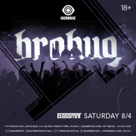 Brohug x Insomniac Events at Bassmnt Saturday 8/4