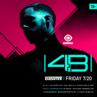 4B x Insomniac Events at Bassmnt Friday 7/20