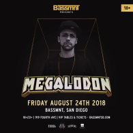 Megalodon at Bassmnt Friday 8/24